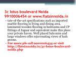 3c lotus boulevard noida 9910006454 or www flatsinnoida in4