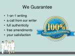 we guarantee