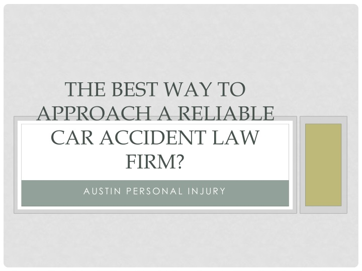 the best way to approach a reliable car accident law firm n.