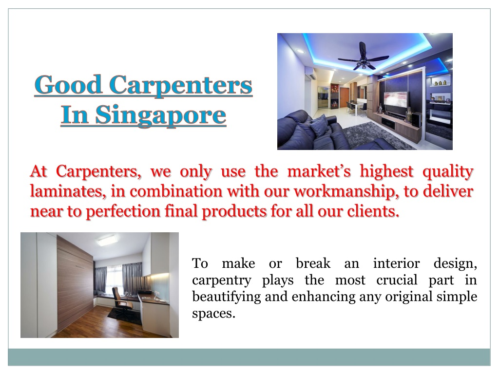 Ppt Carpentry Work Singapore Powerpoint Presentation Free Download Id 1500695