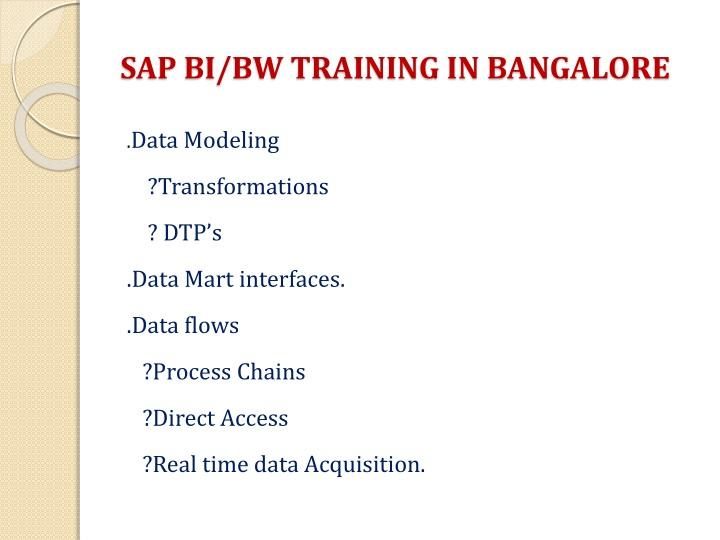 SAP BI/BW TRAINING IN BANGALORE