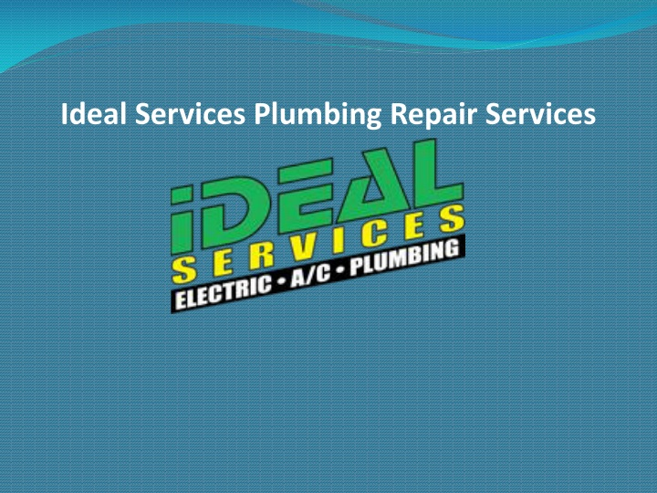 ideal services plumbing repair services n.