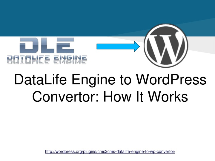 datalife engine to wordpress convertor how it works n.
