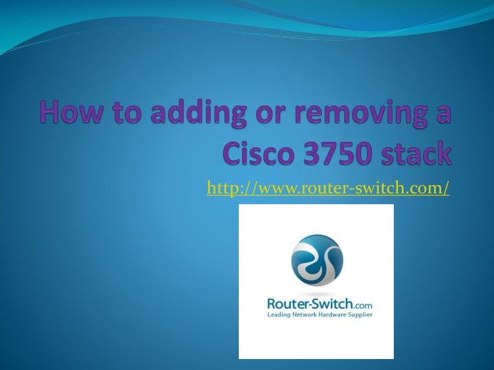 How to adding or removing a cisco 3750 stack