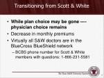 transitioning from scott white
