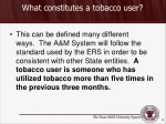 what constitutes a tobacco user