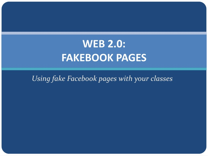 Web 2 0 fakebook pages