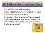 go forth and teach healthy eating