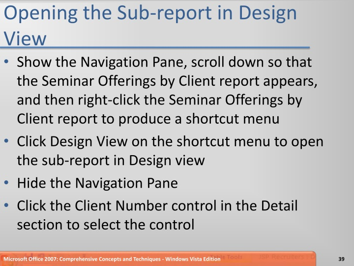 Opening the Sub-report in Design View