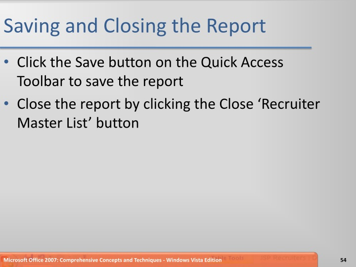 Saving and Closing the Report