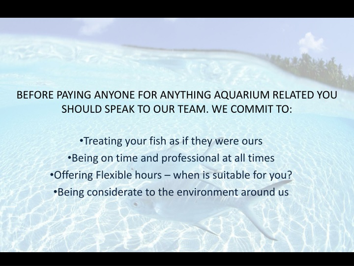 Treating your fish as if they were ours
