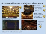 an opera without words is just a silent movie