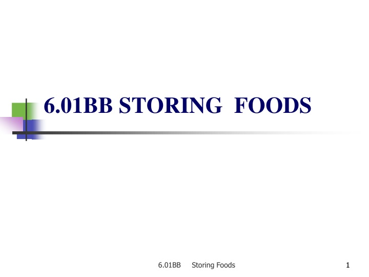 6 01bb storing foods