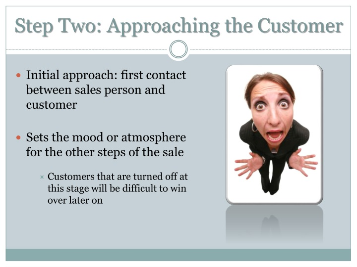 Step Two: Approaching the Customer