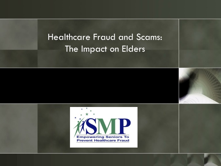 healthcare fraud and scams the impact on elders n.