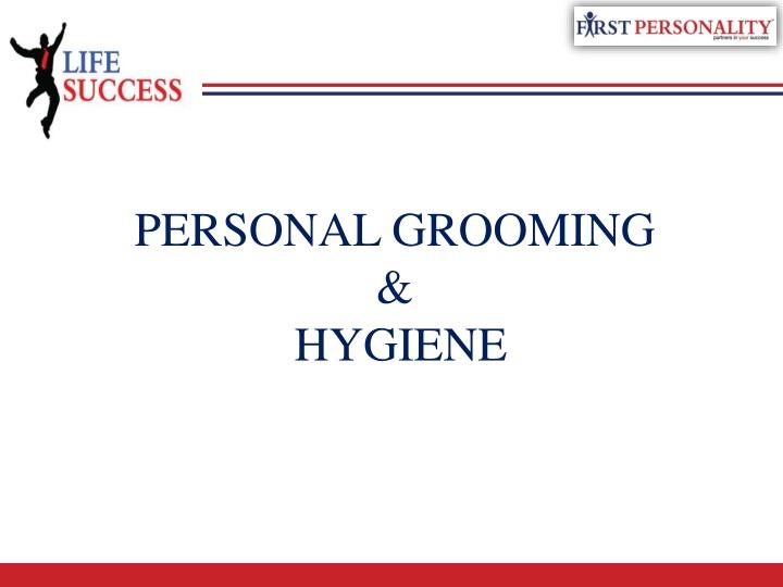 personal grooming hygiene n.