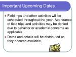 important upcoming dates1