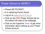 power school is here