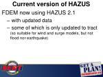 current version of hazus