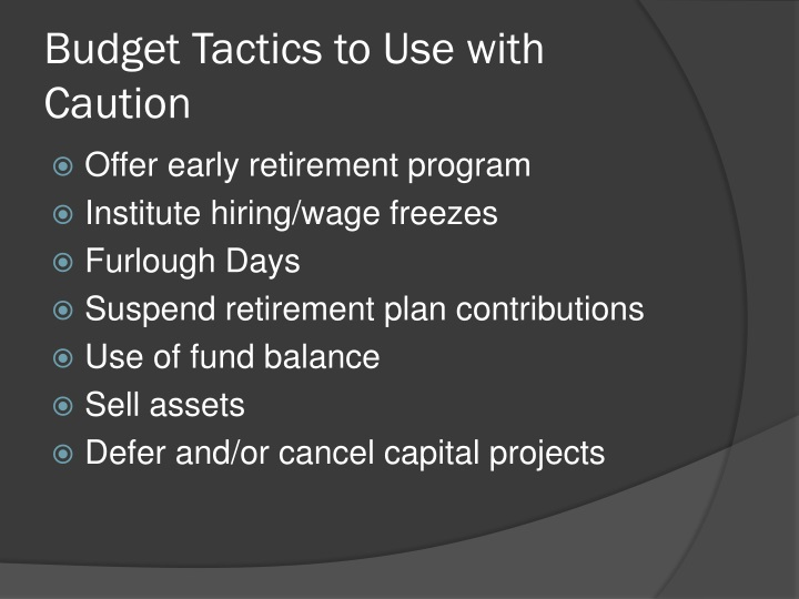 Budget Tactics to Use with Caution