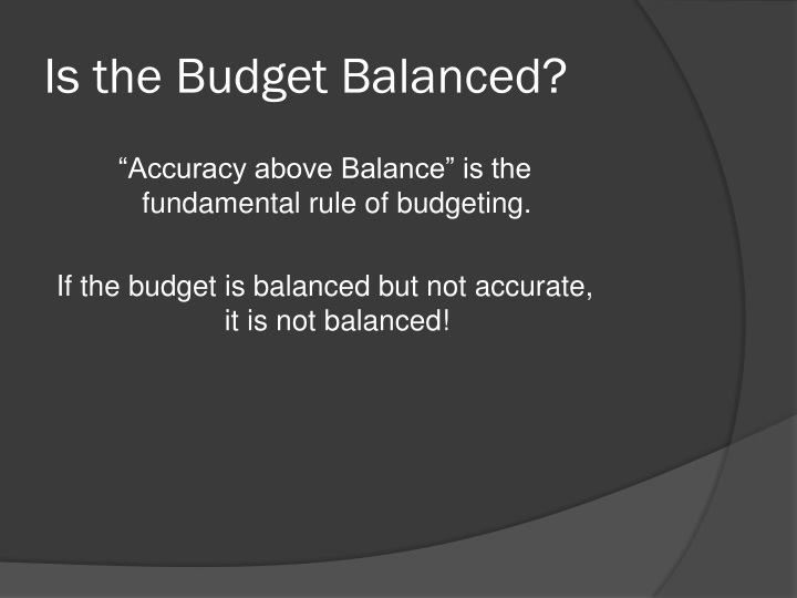 Is the Budget Balanced?