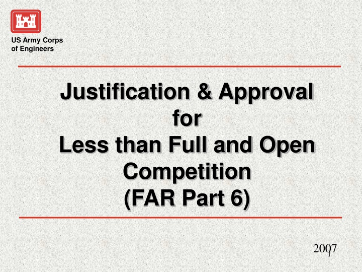 justification approval for less than full n.