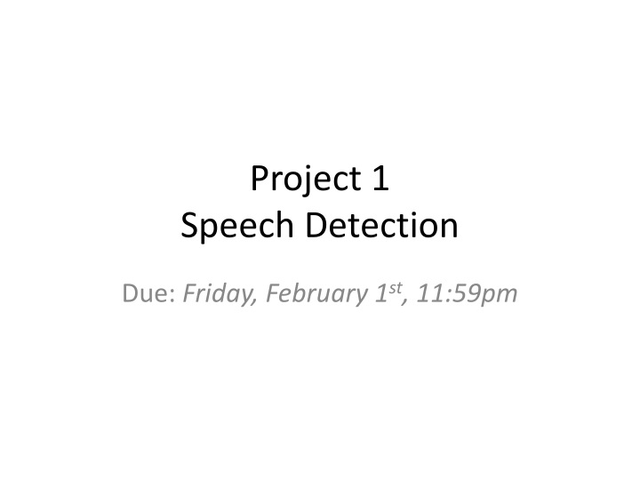 project 1 speech detection n.