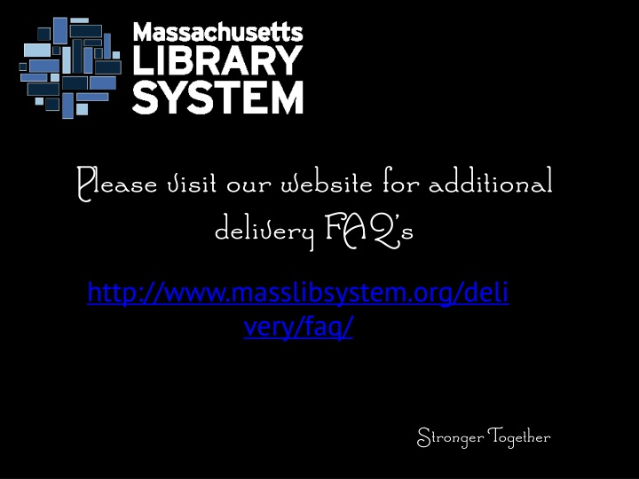 Please visit our website for additional delivery FAQ's