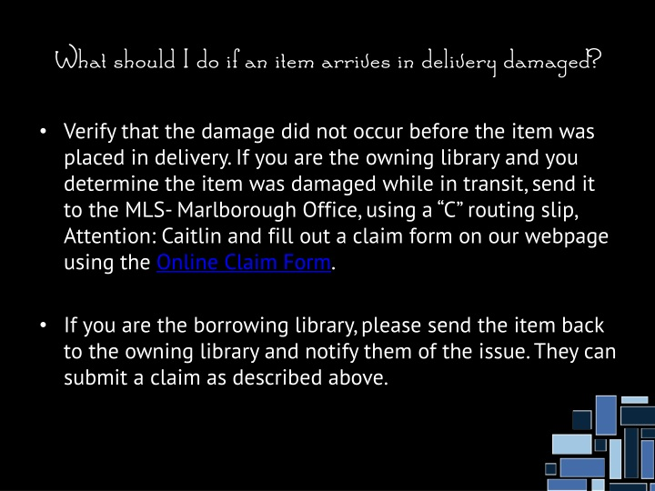 What should I do if an item arrives in delivery damaged?