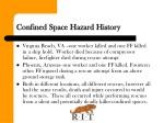confined space hazard history 1