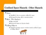 confined space hazards other hazards