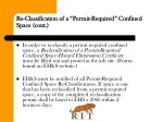 re classification of a permit required confined space cont