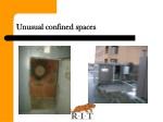 unusual confined spaces