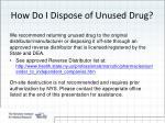 how do i dispose of unused drug