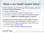 what is our health system policy