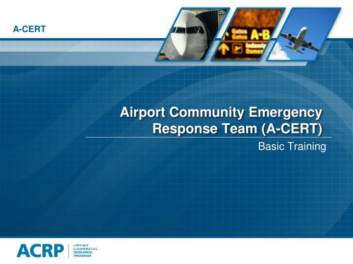 airport community emergency response team a cert n.