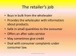the retailer s job