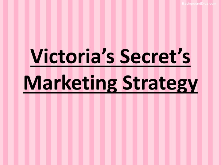 victoria secret communication strategy Victoria`s secret management during different reputational and image crisis usually follows the same strategy, being quick, different press releases, normally as a.