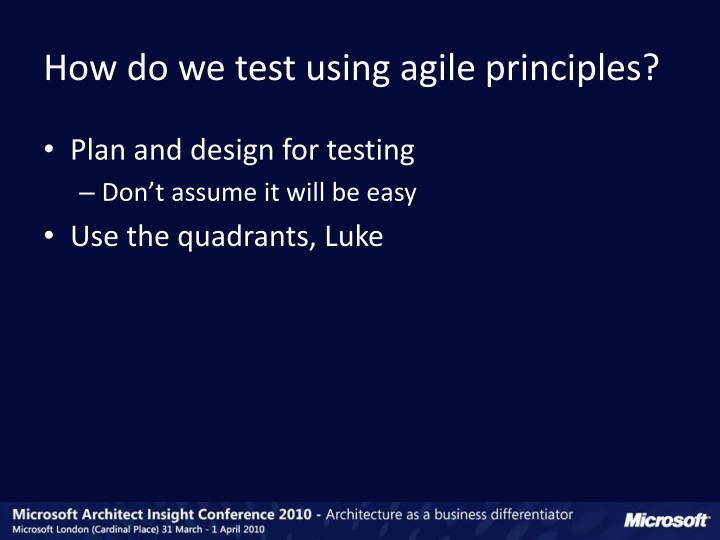 How do we test using agile principles?