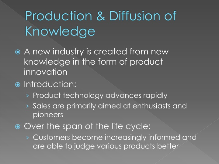 Production & Diffusion of Knowledge