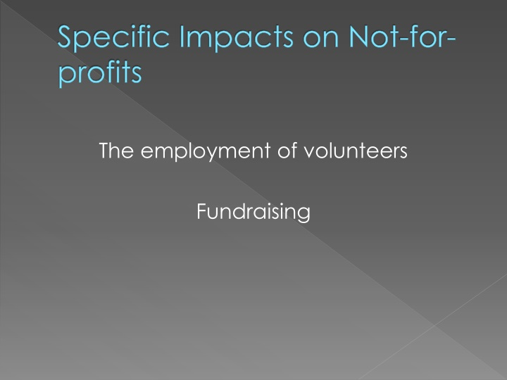 Specific Impacts on Not-for-profits