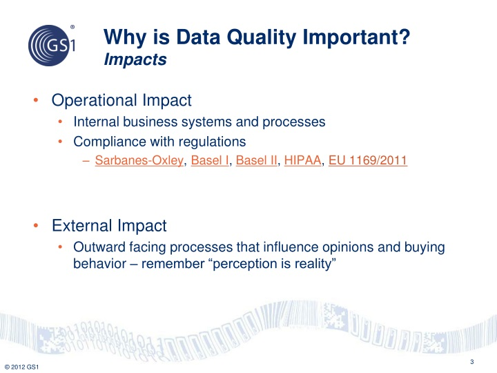 Why is data quality important impacts