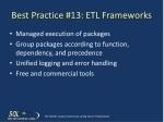 best practice 13 etl frameworks