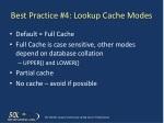 best practice 4 lookup cache modes