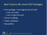 best practice 6 small ssis packages