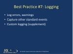 best practice 7 logging