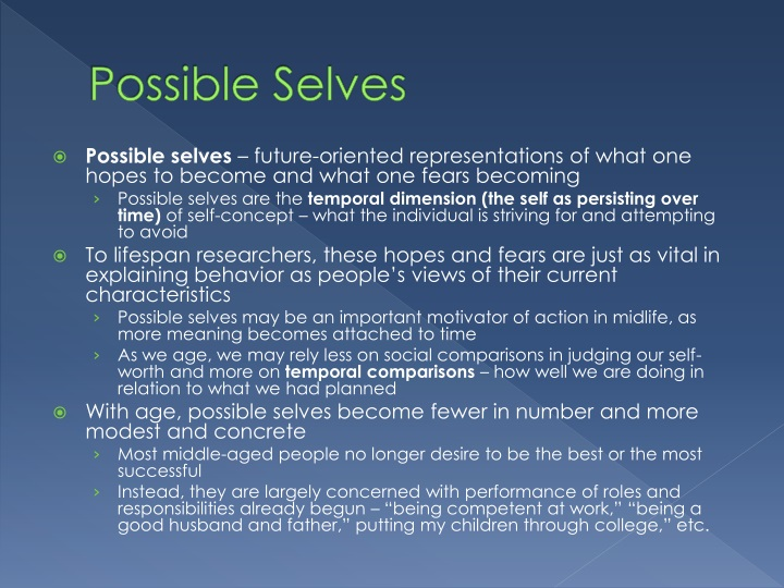 possible selves 2 possible selves and academic achievement several studies document the relationships between students' possible selves and their achievement and school-related.