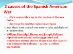2 causes of the spanish american war