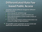 differentiated rate fee based public access
