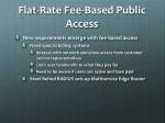 flat rate fee based public access